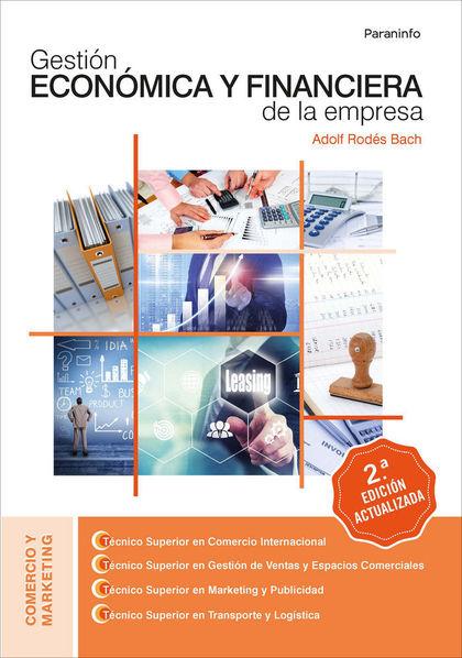 GESTIÓN ECONÓMICA Y FINANCIERA DE LA EMPRESA.