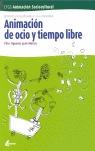 ANIMACIÓN DEL OCIO Y TIEMPO LIBRE: CFGS ANIMACIÓN SOCIOCULTURAL, SERVICIOS SOCIOCULTURALES Y A