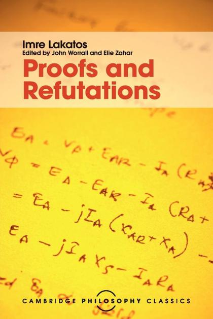 PROOFS AND REFUTATIONS