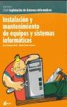 INSTALACIÓN Y MANTENIMIENTO DE EQUIPOS INFORMÁTICOS: CFGM EXPLORACIÓN DE SISTEMAS INFORMÁTICOS,