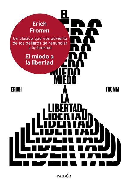 EL MIEDO A LA LIBERTAD.