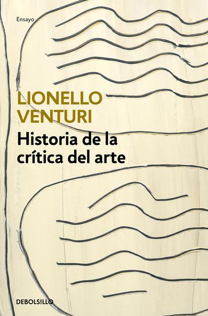 HISTORIA DE LA CRÍTICA DE ARTE.