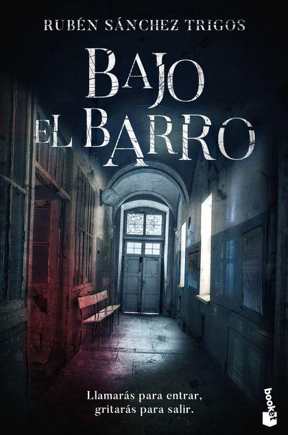 BAJO EL BARRO.
