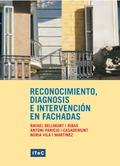 RECONOCIMIENTO, DIAGNOSIS E INTERVENCIÓN EN FACHADAS