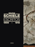EGON SCHIELE. ESCRITOS, 1909-1918