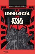 LA IDEOLOGÍA DE STAR WARS.