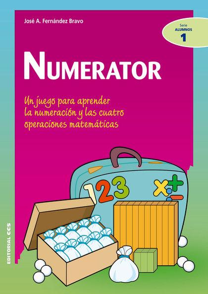 NUMERATOR. UN JUEGO PARA APRENDER LA NUMERACIÓN Y LAS CUATRO OPERACIONES MATEMÁTICAS