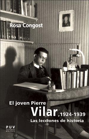 EL JOVEN PIERRE VILAR, 1924-1939                                                LAS LECCIONES D