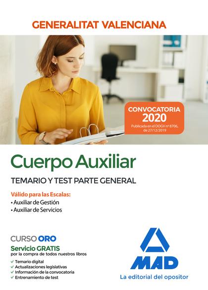 CUERPO AUXILIAR DE LA GENERALITAT VALENCIANA TEMARIO Y TEST PARTE GENERAL.