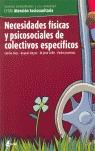 NECESIDADES FÍSICAS Y PSICOSOCIALES DE COLECTIVOS ESPECÍFICOS