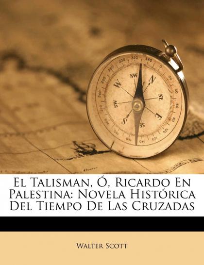 EL TALISMAN, RICARDO EN PALESTINA