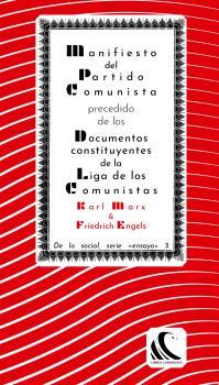 MANIFIESTO DEL PARTIDO COMUNISTA PRECEDIDO DE LOS DOCUMENTOS CONSTITUYENTES DE L.