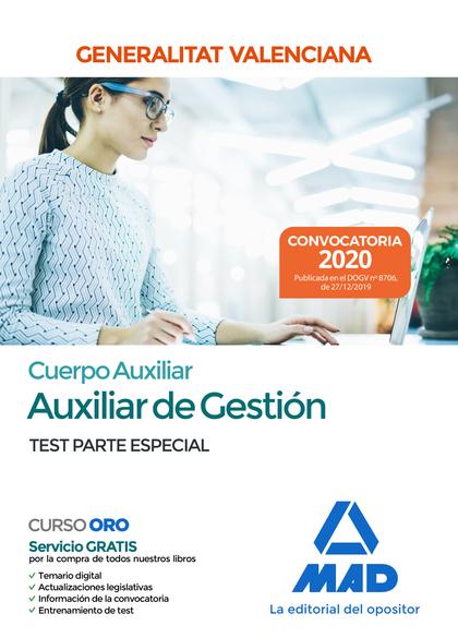 CUERPO AUXILIAR DE LA GENERALITAT VALENCIANA (ESCALA AUXILIAR DE GESTION). TEST. TEST PARTE ESP