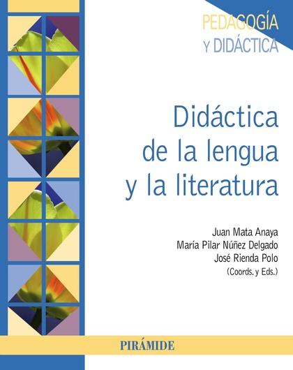 DIDÁCTICA DE LA LENGUA Y LA LITERATURA.
