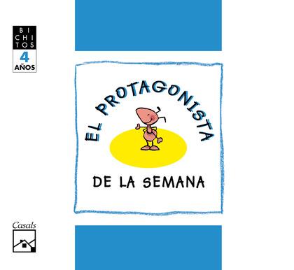 BICHITOS, MILA, LA HORMIGA, EL PROTAGONISTA DE LA SEMANA, EDUACIÓN INFANTIL, 4 AÑOS. CUADERNO