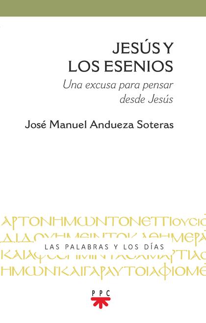 JESÚS Y LOS ESENIOS