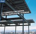 LA CUBIERTA CAPTADORA EN LOS EDIFICIOS DE VIVIENDAS