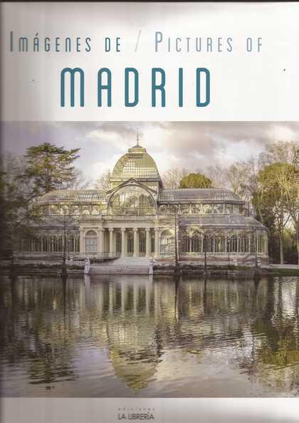 IMÁGENES DE / PICTURES OF MADRID