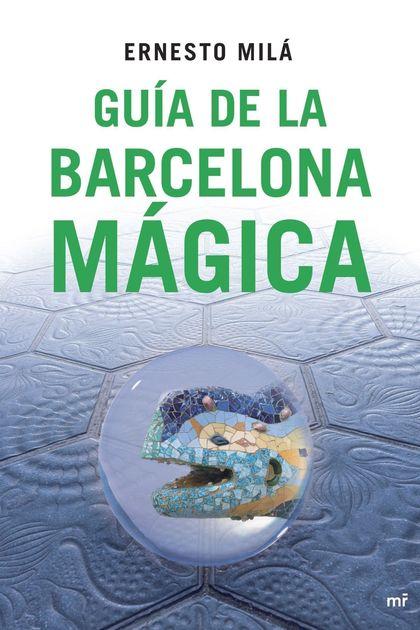 GUÍA DE LA BARCELONA MÁGICA