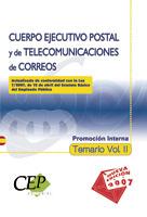 TEMARIO VOL. II CUERPO EJECUTIVO POSTAL Y DE TELECOMUNICACIONES DE CORREOS. PROM.