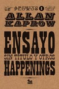 ENSAYO SIN TITULO Y OTROS HAPPENINGS. ARCHIVO FLUXUS 1