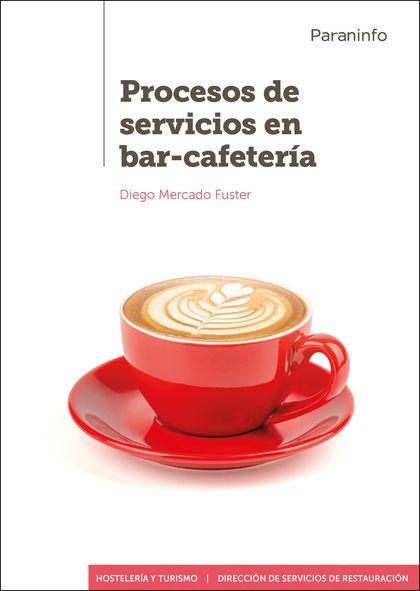 PROCESOS DE SERVICIOS EN BAR-CAFETERÍA