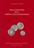 PESALS MONETARIS DE LA CORONA CATALANOARAGONESA