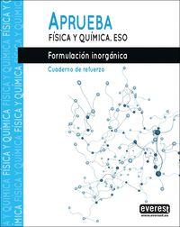 APRUEBA FISICA QUIMICA ESO 20 FORMULACION INORGANICA