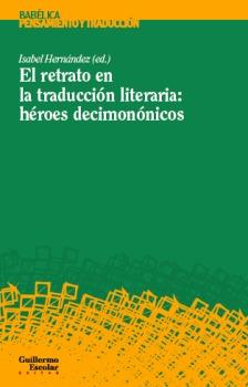 EL RETRATO EN LA TRADUCCIÓN LITERARIA: HÉROES DECIMONÓNICOS