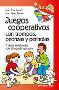 JUEGOS COOPERATIVOS CON TROMPOS, PEONZAS Y PERINOLAS                            Y OTRAS ACTIVID