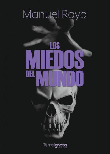 LOS MIEDOS DEL MUNDO