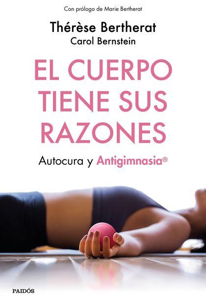 EL CUERPO TIENE SUS RAZONES                                                     AUTOCURA Y ANTI