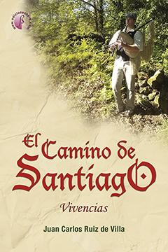 EL CAMINO DE SANTIAGO. VIVENCIAS