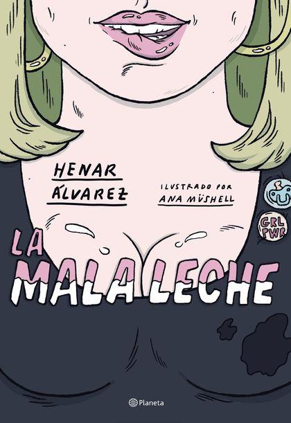 LA MALA LECHE.