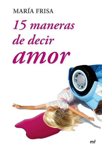 15 MANERAS DE DECIR AMOR