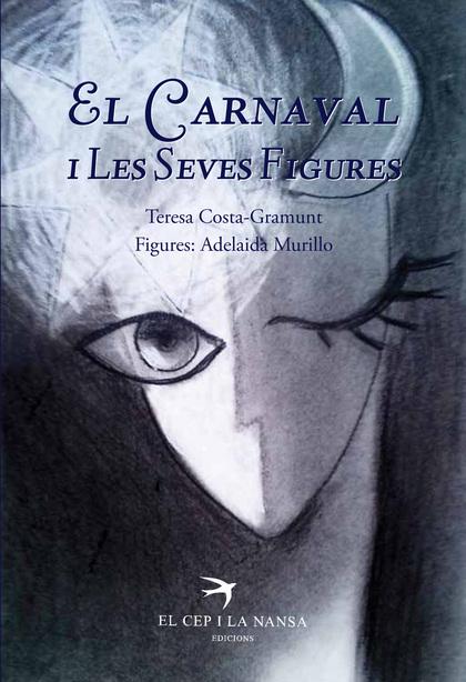 EL CARNAVAL I LES SEVES FIGURES
