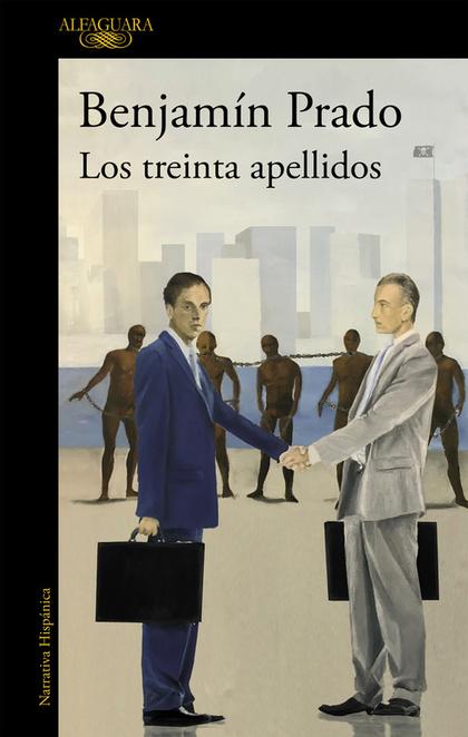 LOS TREINTA APELLIDOS.