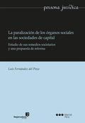 PARALIZACIÓN DE LOS ÓRGANOS SOCIALES EN LAS SOCIEDADES DE CAPITAL, LA