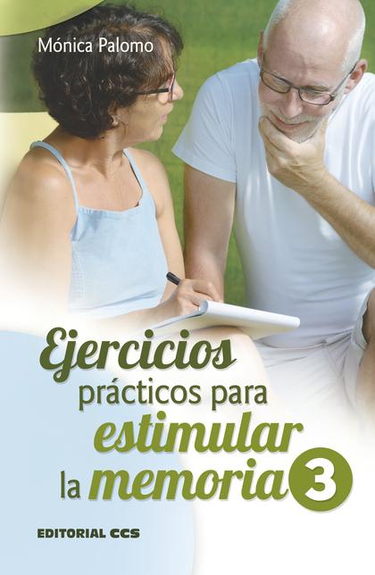 EJERCICIOS PRÁCTICOS PARA ESTIMULAR LA MEMORIA 3