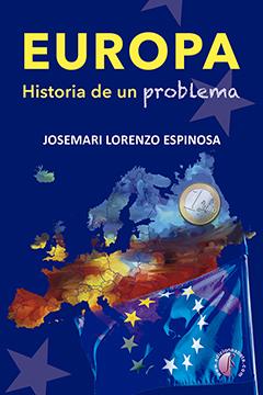 EUROPA. HISTORIA DE UN PROBLEMA