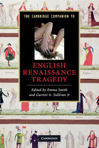 THE CAMBRIDGE COMPANION TO ENGLISH RENAISSANCE TRAGEDY