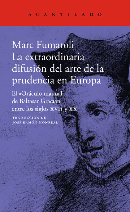 EL ´ORACULO MANUAL´ DE BALTASAR GRACIAN Y SU FORTUNA EXTRAORDINARIA