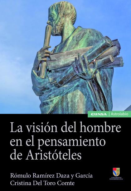 VISION DEL HOMBRE EN EL PENSAMIENTO DE ARISTOTELES,LA