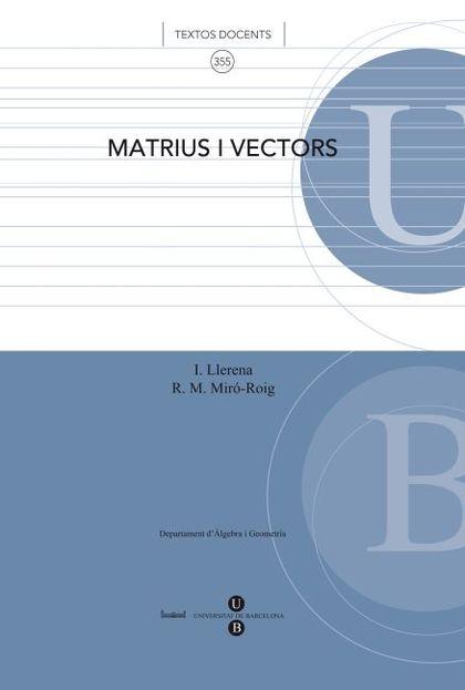 MATRIUS I VECTORS