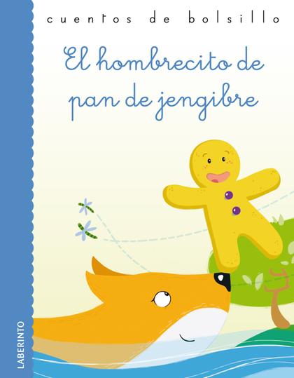 EL HOMBRECITO DE PAN DE JENGIBRE.