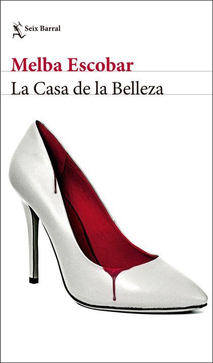 LA CASA DE LA BELLEZA.