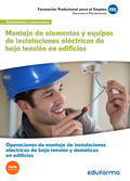 UF0538 MONTAJE DE ELEMENTOS Y EQUIPOS DE INSTALACIONES ELÉCTRICAS DE BAJA TENSIÓ