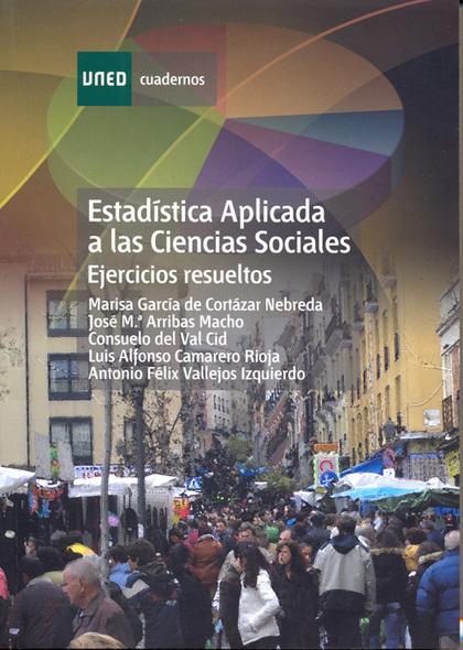 ESTADÍSTICA APLICADA A LAS CIENCIAS SOCIALES : EJERCICIOS RESUELTOS