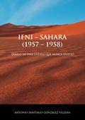IFNI-SAHARA (1957-1958) DIARIO DE UNA GUERRA QUE NUNCA EXISTIO