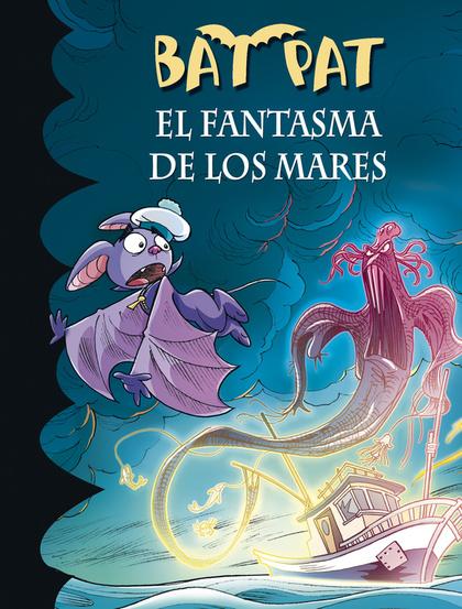 EL FANTASMA DE LOS MARES (BAT PAT 36).